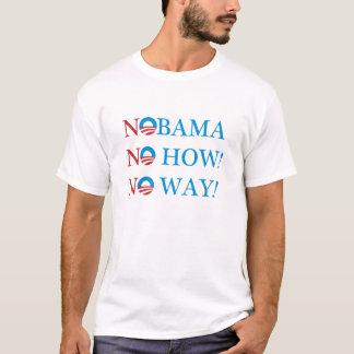T-shirt NOBAMA aucun comment ! Aucune manière !