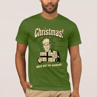 T-shirt Noël : Vérifiez mon paquet