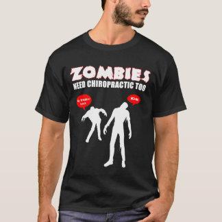 T-shirt Noir de chiropractie du besoin de zombis trop -