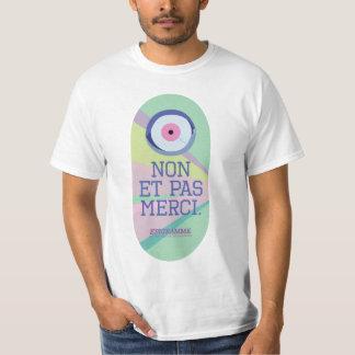 T-shirt Non et pas merci.