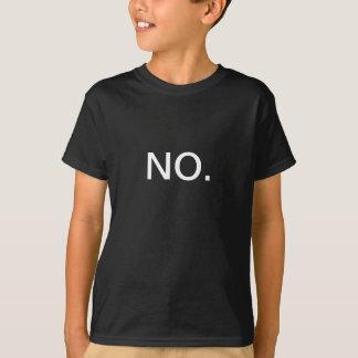 T-shirt NON La chemise des enfants