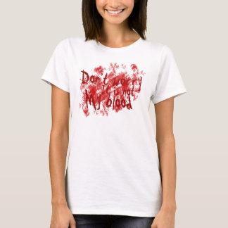 T-shirt Non mon sang