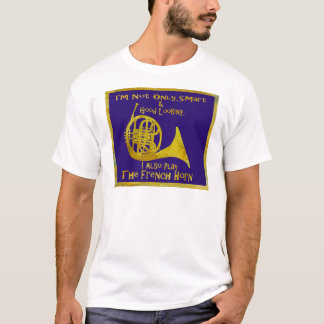 T-shirt Non seulement cor de harmonie intelligent