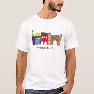 T-shirt Nous avons construit cette ville