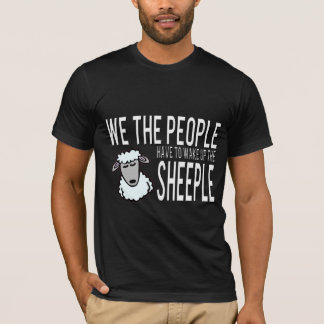 T-shirt Nous les personnes réveillons le Sheeple