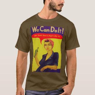 T-shirt Nous pouvons le faire !  Nous juste ne nous