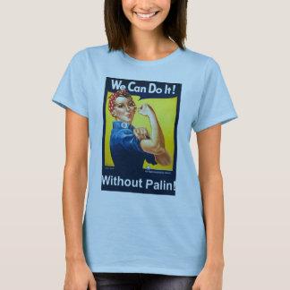 T-shirt Nous pouvons le faire !  Sans Palin !