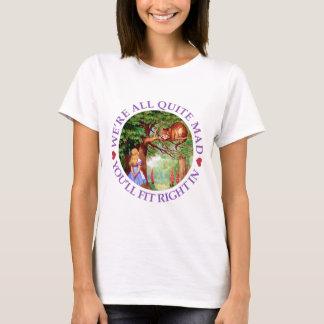 T-shirt Nous sommes tout le tout à fait fous, vous nous
