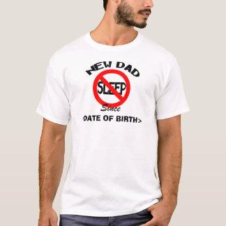 T-shirt Nouveau papa personnalisé aucun sommeil depuis