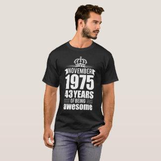 T-shirt Novembre 1975 43 ans d'être impressionnant