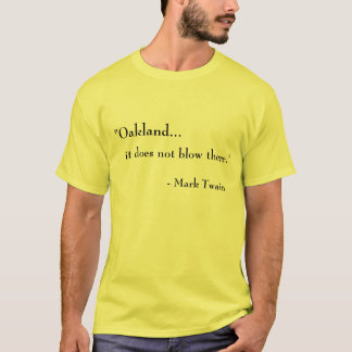 T-shirt Oakland… Il ne souffle pas là
