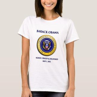 T-shirt Obama a obtenu Osama signé scellé et livré