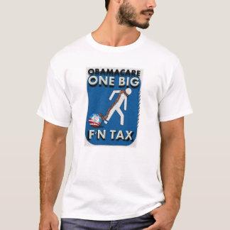 T-shirt ObamaCare… c'est un grand impôt de F'n