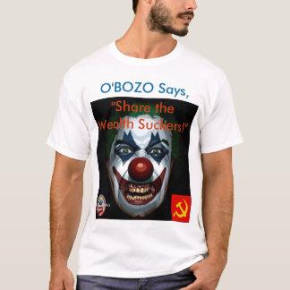 """T-shirt O'Bozo dit la """"part les surgeons de richesse ! """""""