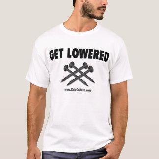 T-shirt Obtenez abaissé !