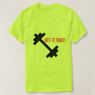 T-shirt Obtenez-le fait !