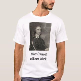 T-shirt Oliver Cromwell, brûlure d'Oliver Cromwellwill