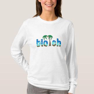 T-shirt OMG ! biotch