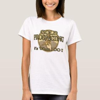 T-shirt OR PROSPECTANT - est il ce que JE FAIS ! !