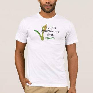 T-shirt organic.macrobiotic.chef., vegan.