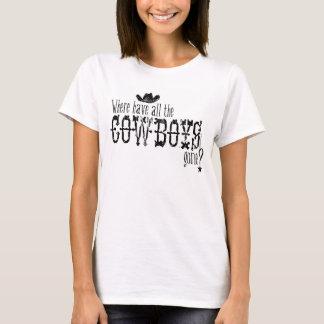 T-shirt Où tous les cowboys sont allés ?