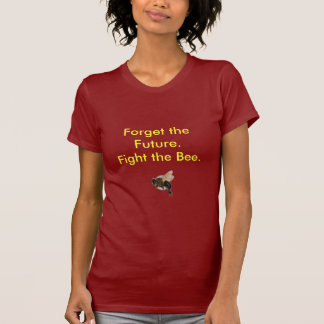 T-shirt Oubliez l'avenir.