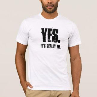 T-shirt OUI., il est vraiment moi