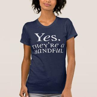 T-shirt Oui. Ils sont une poignée