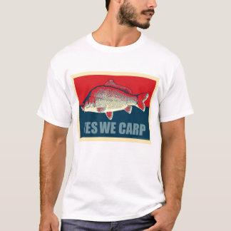 T-shirt Oui nous carpe !