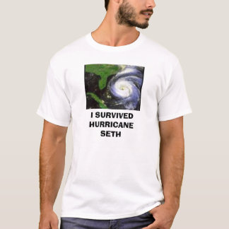 T-shirt ouragan, J'AI SURVÉCU À L'OURAGAN SETH