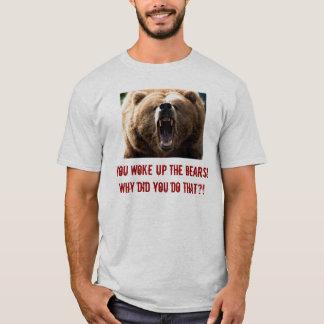 T-shirt ours gris, vous avez réveillé les ours ! Pourquoi