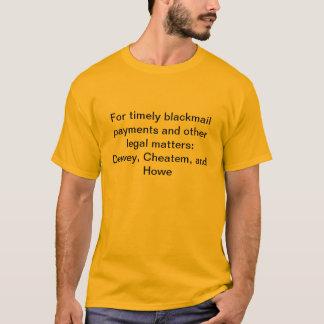 T-shirt Paiements opportuns de chantage : Dewey, Cheatem