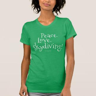 T-shirt Paix. Amour. Parachutisme !