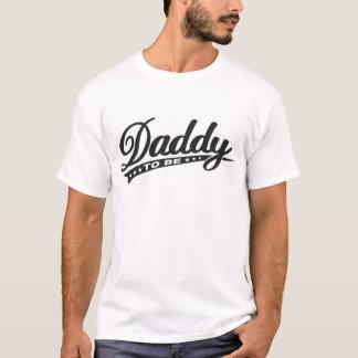 T-shirt Papa à être