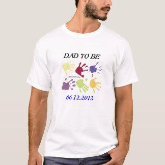 T-shirt Papa à être chemise