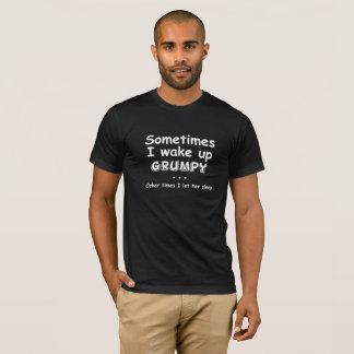 T-shirt Parfois je réveille grincheux