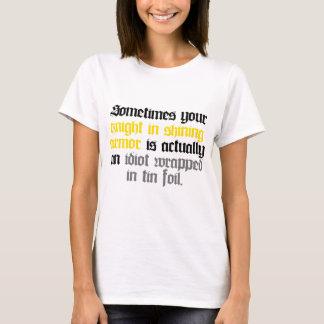 T-shirt Parfois votre chevalier dans l'armure brillante