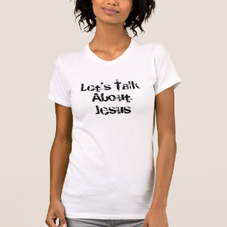 T-shirt Parlons de Jésus