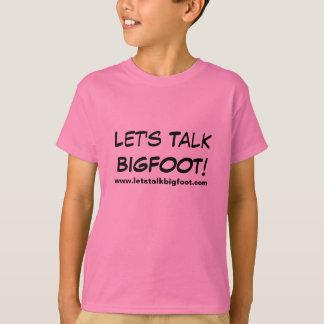 T-shirt Parlons les filles de Bigfoot !