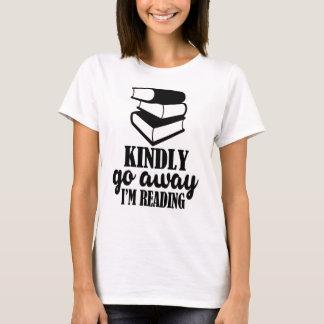 T-shirt Pars avec bonté, je lis