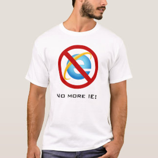 T-shirt Pas plus d'Internet Explorer (texte