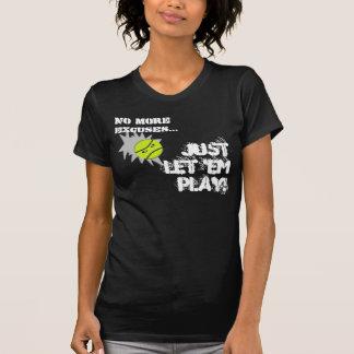 T-shirt Pas plus excuse… #2498 par tennis de lac