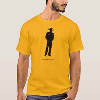 T-shirt Pas une chemise de cowboy