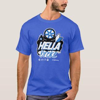T-shirt Patrouille folle de dérive - Hella s'est cassé (le