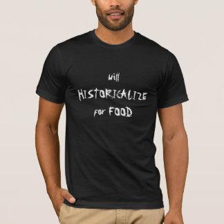 T-shirt Pauvre historien