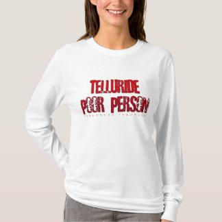 T-shirt Pauvre personne de tellurure