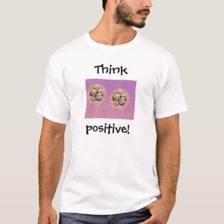 T-shirt Pensez le positif !