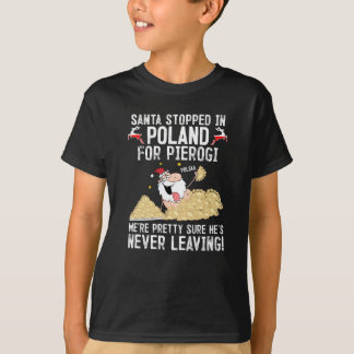 T-shirt Père Noël s'est arrêté en Pologne pour Pierogi
