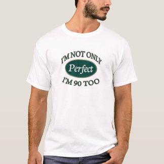 T-shirt Perfectionnez 90 ans