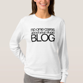 T-shirt Personne s'inquiète de votre blog stupide